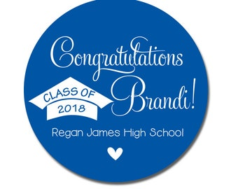 Class of 2018 Graduation Favor Stickers, High School Graduation Stickers, Congrats Grad Labels, Any Colors
