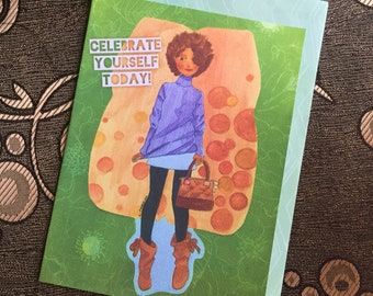 Celebrate Yourself Today Birthday Card