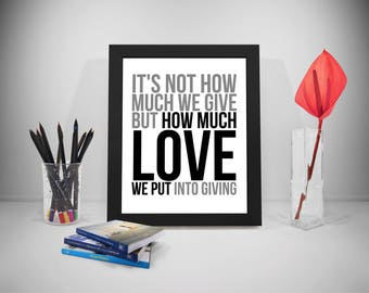 How Much Love Quotes, Giving Print Art, Volunteer Inspirational Prints, Charity Quotes, Love Sayings, Love Quotes