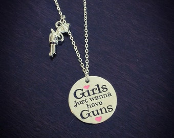 Girls just wanna have guns necklace