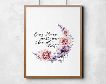 A4 life quote - wall art - floral - flowers - dirt - bedroom - pink - rose - quote - life - gift - friend - printable - wedding