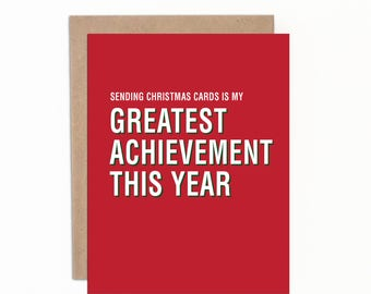 Funny Christmas Cards, Individual Card, Sending Christmas Cards is my Greatest Achievement this Year, Holiday Cards, Adult Awards