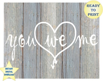 You Me We Printable Arrows Heart Boho Chic Pickled Blue Barn Wood Artwork Rustic Wedding 8 x 10 Inch Digital Sign Housewarming Newlywed Gift