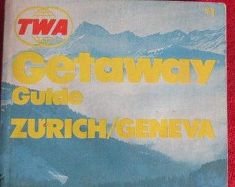 Collectible TWA - Getaway Guide to Zurich-Geneva 1971