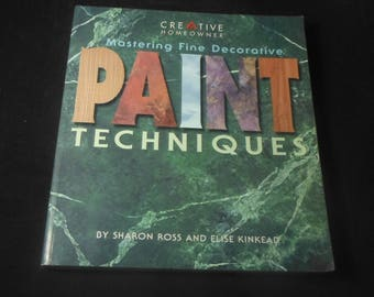 Paint Techniques by Sharon Ross and Elise Kinkead
