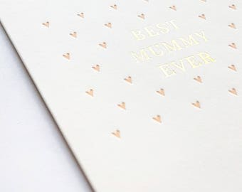 Foil / Letterpress Mother's Day Card, Modern, Simple 'Best Mummy Ever'