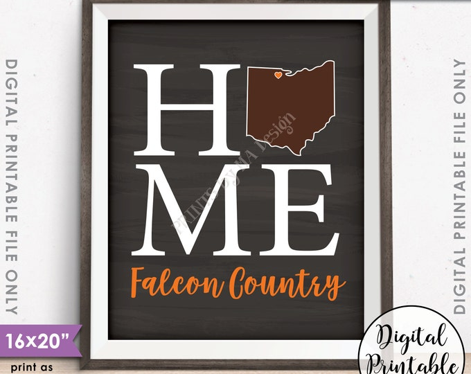 "Bowling Green Ohio Sign, Falcon Country, BGSU Home Sign Decor, BGSU Falcons, Instant Download 8x10/16x20"" Chalkboard Style Printable"