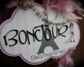 BONJOUR Fancy Nancy Door Sign