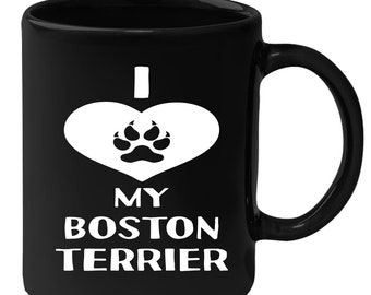 Boston Terrier - I Love My Boston Terrier 11 oz Black Coffee Mug