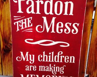 16x24 Pardon the Mess