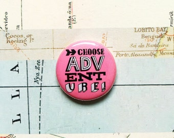 Choose adventure! Hand drawn typographic badge (pink)