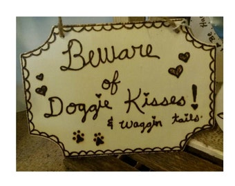 Doggie Kisses Sign