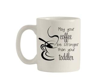 Coffee, Coffee Mug, Coffee Cup, Coffee Mugs With Sayings, Coffee Mug Funny, Coffee Mug Personalized, Coffee Mug for Mom, Custom Coffee Mug