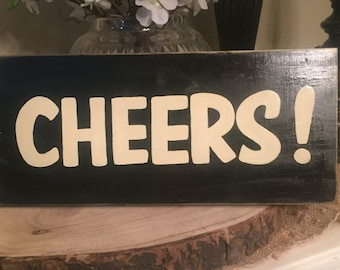 CHEERS Sign Plaque Wine Toast Home Bar Decor You Pick Color Hand Painted  Wooden