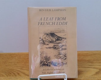 A Leaf From French Eddy by Ben Hur Lampman Published 1979