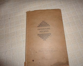 SALE ! 1928 Frigidaire Recipe book - antique - recipes - cookbook - cook book