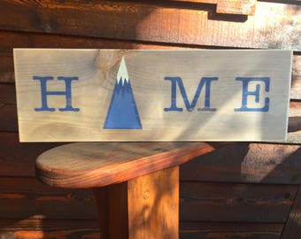 Home is in the mountains sign, home sign, rustic home sign, mountain home sign, mountain home decor, rustic home sign, home decor,