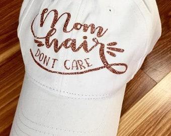 Mom Hair, Don't Care baseball hat