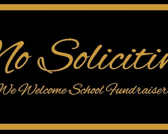 No Soliciting Sign We welcome fundraisers  Elegant style