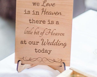 Wooden engraved wedding sign, because someone we love is in heaven, wedding plaque, memorial sign, various sizes,