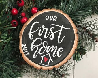 Our First Home Christmas Ornament, Rustic Wood Slice Ornament, First Homeowner, Housewarming Gift, Gift for Newlywed