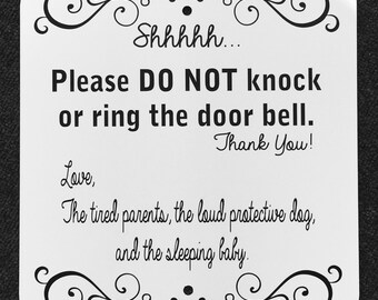 Do Not Ring Doorbell Baby is sleeping 12 inch by 12 inch aluminum sign.  Do Not Disturb Baby