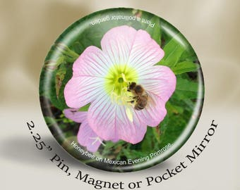 Floral Bee Pin, Magnet or Pocket Mirror, 2.25'' Inch