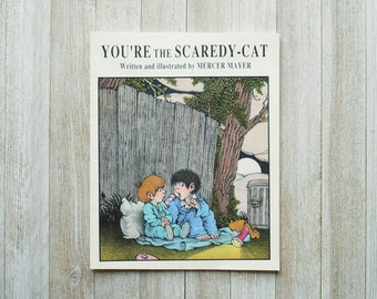 You're the Scaredy Cat | Written and Illustrated by Mercer Mayer | Vintage Children's Book | Paperback | 1991