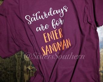 Saturdays are for Enter Sandman, Virginia Tech Hokies Shirt, Virginia Tech Shirt, Hokies Shirt, Virginia Shirt