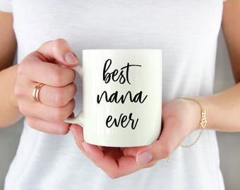 Mother's Day Gift - Mothers Day Gift for Grandma - Gift for Mom - Gift Under 15 - Coffee Mug - Gift for Grandma - For Her - Nana Gift