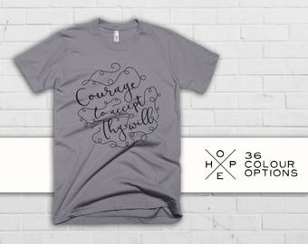 Courage to Accept They Will Lyrics Mantra Inspirational Quote Logo Graphic T-Shirt