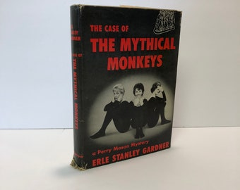 The Case of the Mythical Monkeys A Perry Mason Mystery by Erle Stanley Gardner 1959