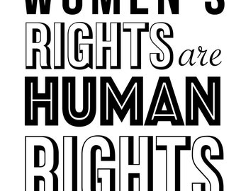Protest Sign- Women's Rights are Human Rights- instant download and print