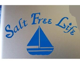 Salt Free Life - Sailing