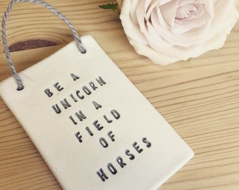 Little plaque/ unicorn gift/ cute quote / small gift