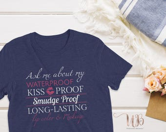 Ask Me About My Kiss Proof Lipstick UNISEX Short Sleeve T Shirt
