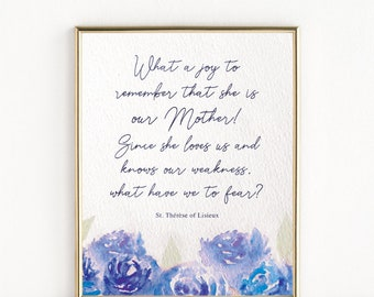 St. Therese of Lisieux Quote about the Blessed Mother   5x7 Print