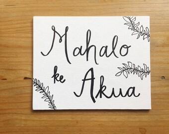 Mahalo Ke Akua (Thank you God)