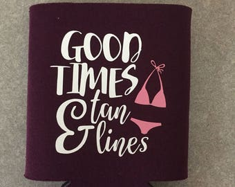 Good times and tan lines beer can cooler, beer sleeve, beer cooler, can holder, funny can holder, drink holder, collapsible coolie, vacation