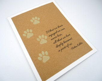 Pet Sympathy Card, Loss of Pet, Helen Keller Quote, Pet Condolence, Dog Sympathy, Cat Sympathy, paw print, Veterinarian card, Pet care card