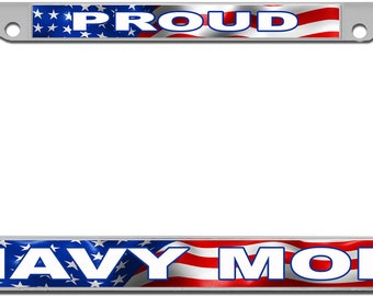 Proud Navy Mom License Plate Frame