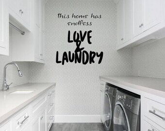 This Home Has Endless Love And Laundry Vinyl wall decal sticker