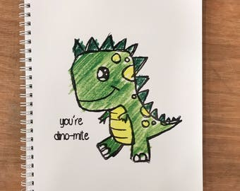 You're Dino-mite Notebook