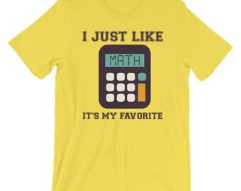 I Just Like Math Shirt, Math Is My Favorite, Math Subject, Mathematician TShirt, I Love Math,  Math Lover Gift, Number's Lover, Math Class