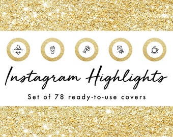 Instagram Story Highlight Icons - 78 Gold Glitter Covers | Fashion, Beauty, Lifestyle, Decor, Craft, Handmade, Bloggers, Influencers
