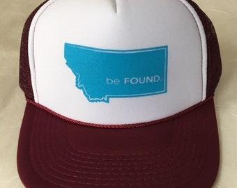 be Found in Montana Trucker Hat