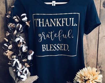 Thankful, Grateful, Blessed Shirt-Thanksgiving Shirt, Women's Clothing, Tops & Tees, Blessed Shirt, Fall Shirts, Soft Tees