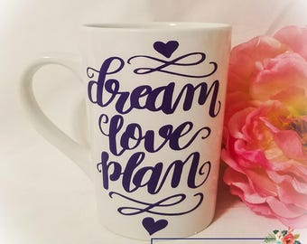 Dream Love Plan Coffee Mug // Funny Coffee Mug // Funny Adult Gift // Stocking Stuffer // Birthday Gift // Gifts under 10 //