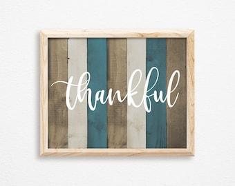 Thankful Wood Sign-Thankful Printable-Farmhouse Thankful Sign-Reclaimed Wood Thankful Sign Printable-Blue Wood Sign-Thankful Rustic Wood