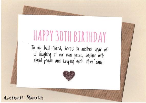 Funny BEST FRIEND 30th Birthday Card/ Bestie / / Friends